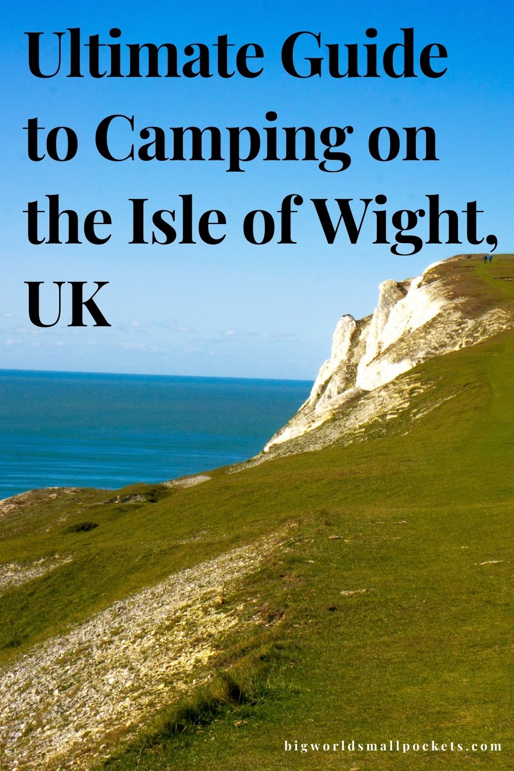 Ultimate Guide to Camping the Isle of Wight, England