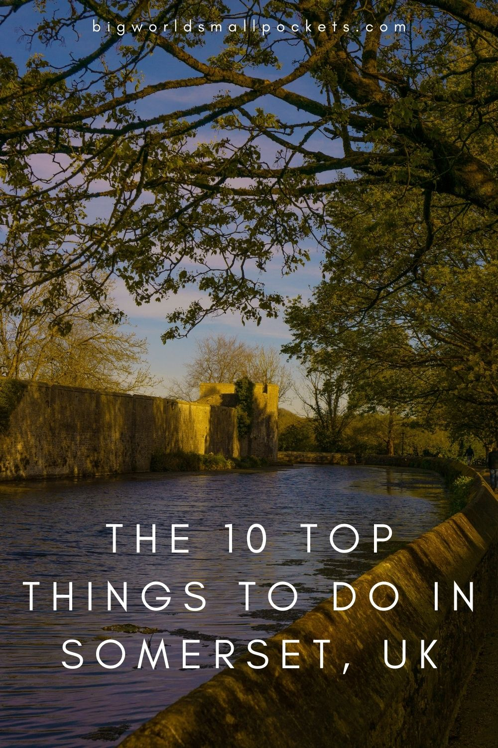 10 Best Things To Do In Somerset, England