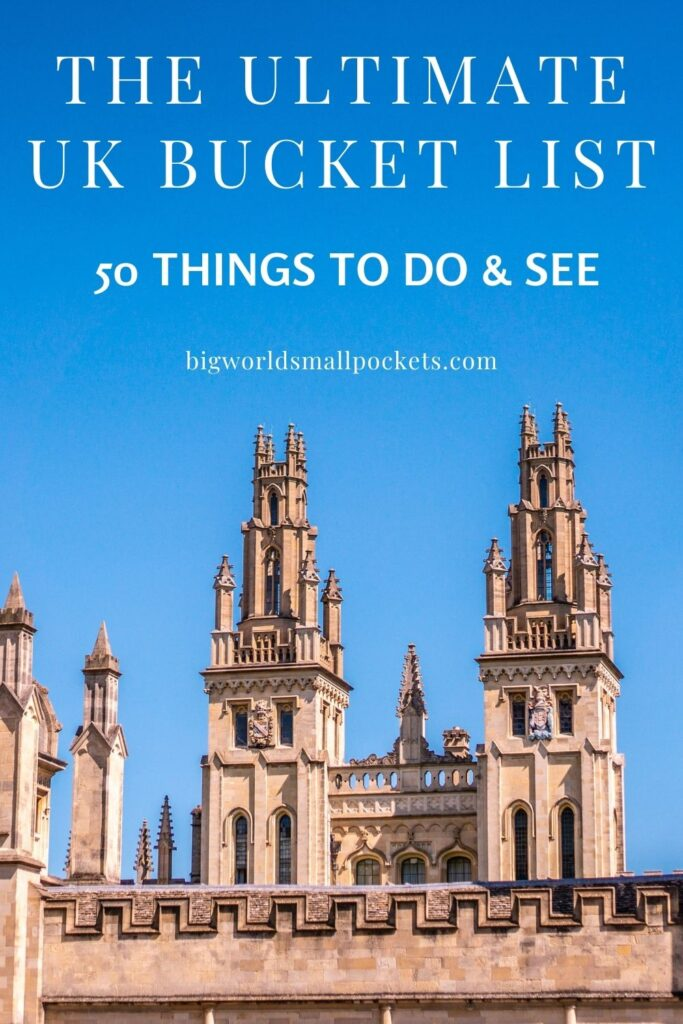 The Top 50 Things To Do in the UK