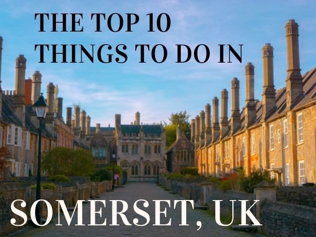 Top Things to Do in Somerset