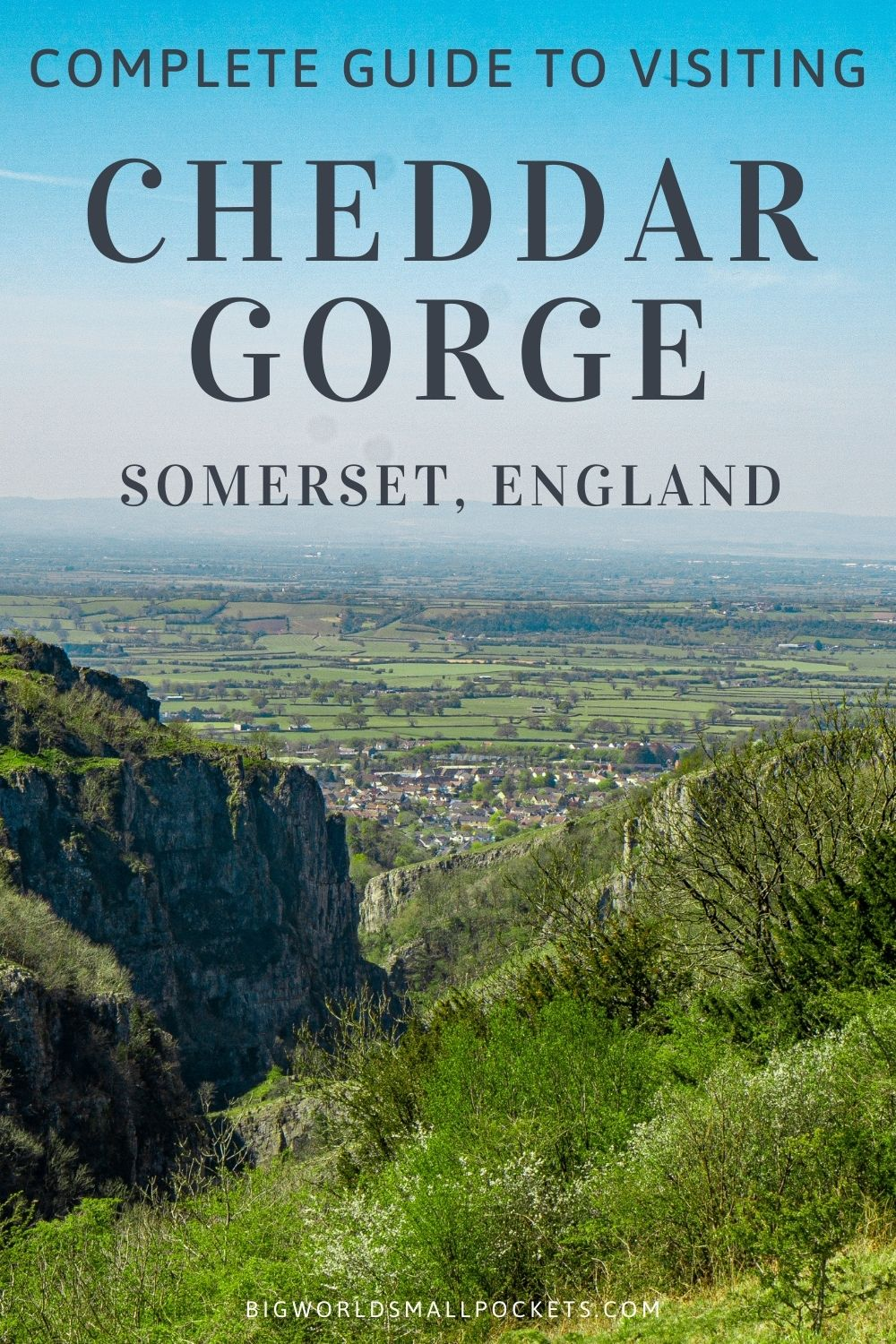 Ultimate Guide to Visiting Cheddar Gorge, Somerset, England