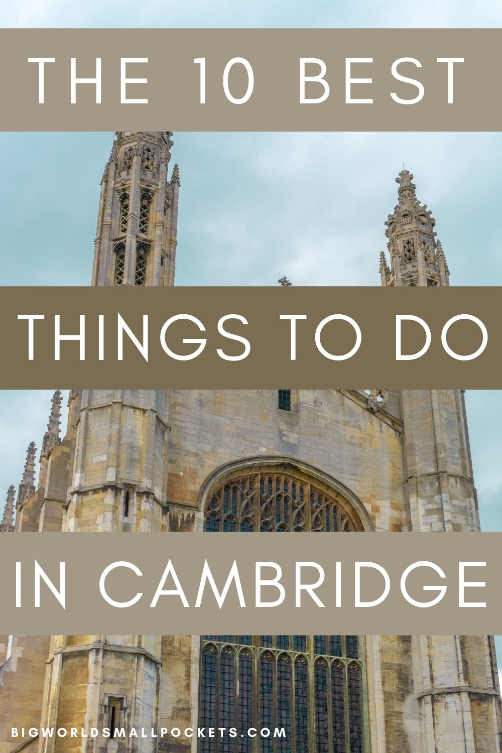 10 Best Things to Do in Cambridge, UK
