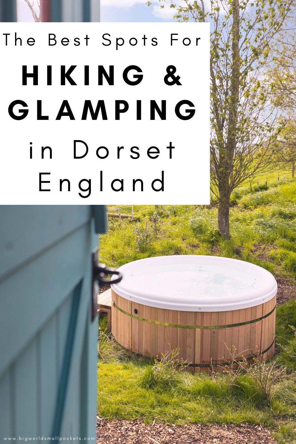 The Best Spots For Hiking & Glamping in Dorset