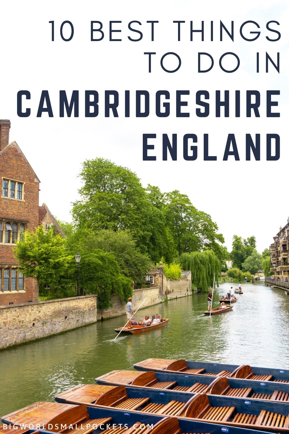 Top 10 Things to Do in Cambridgeshire, UK