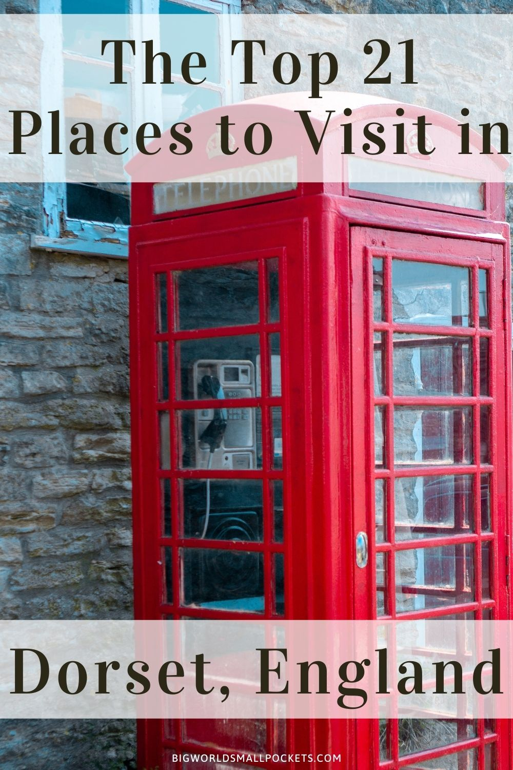 Top 21 Places to Visit in Dorset, UK