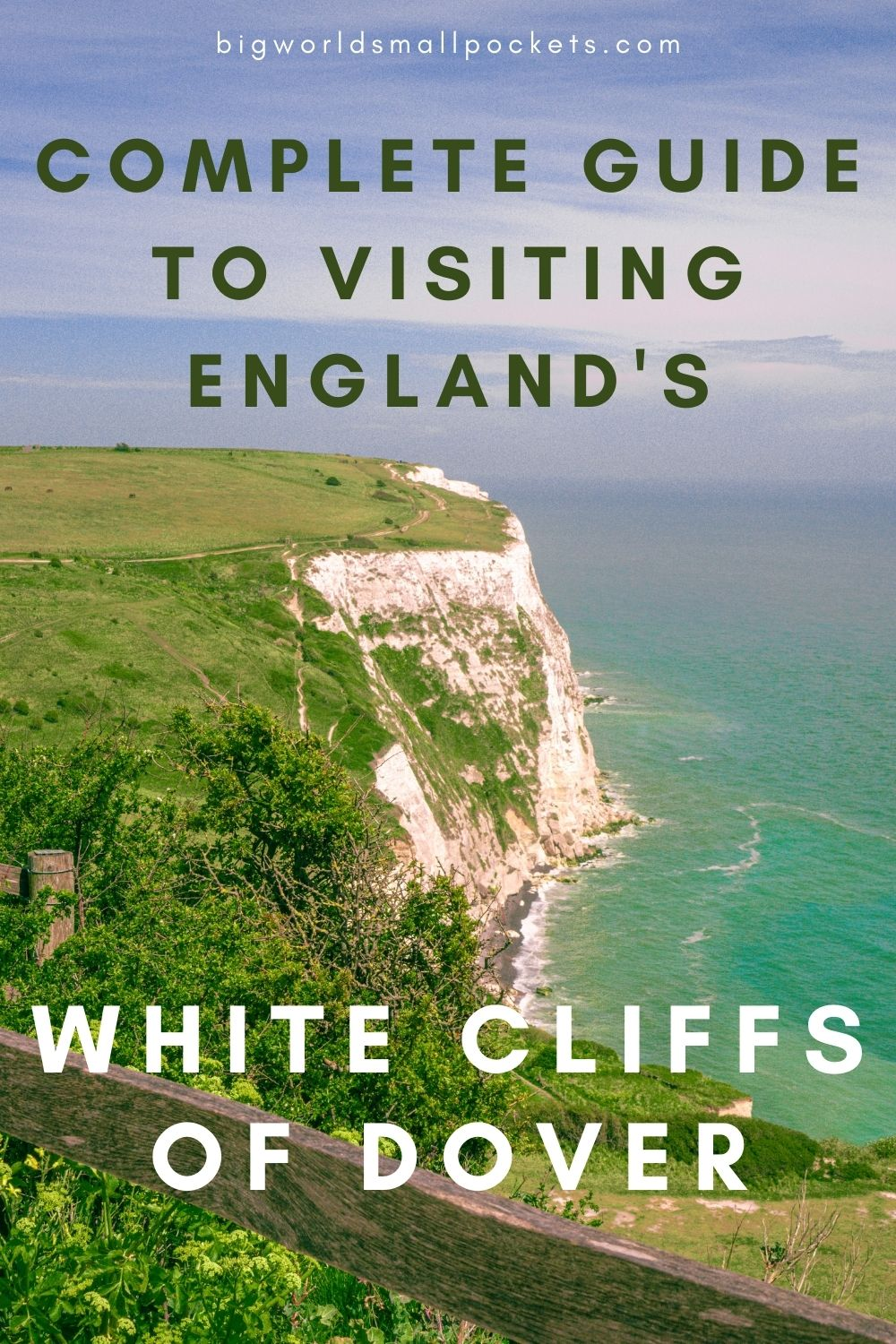Complete Guide to Visitng England's White Cliffs of Dover