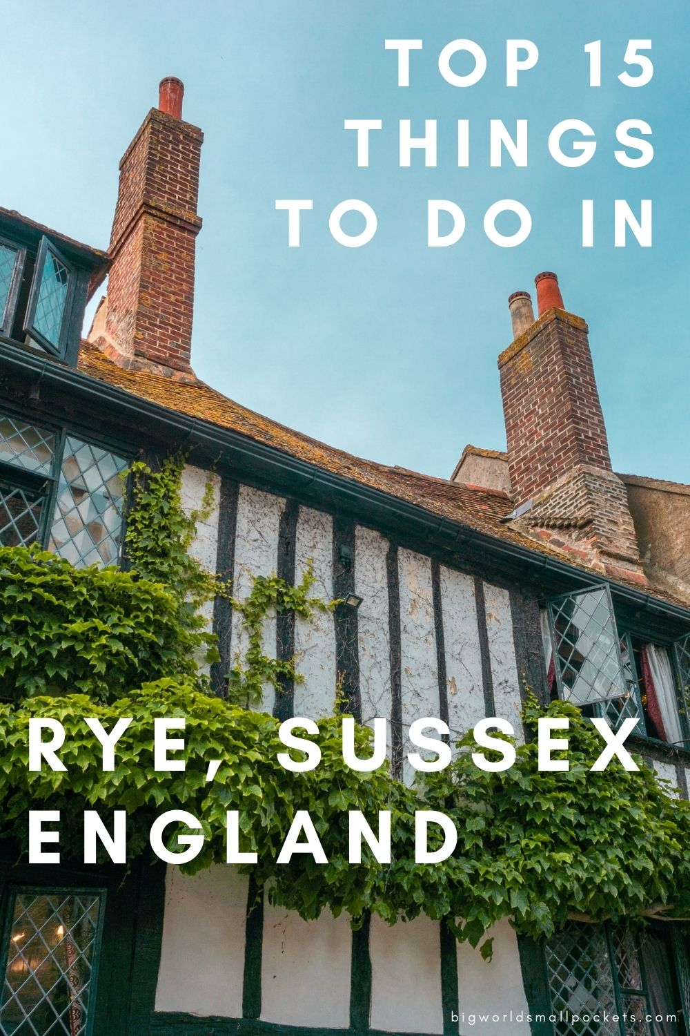 Top 15 Things To Do in Rye, Sussex, England