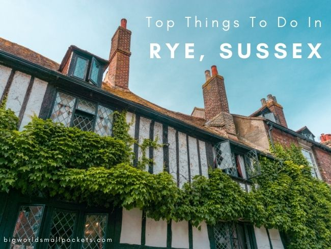 Top 15 Things To Do in Rye, Sussex