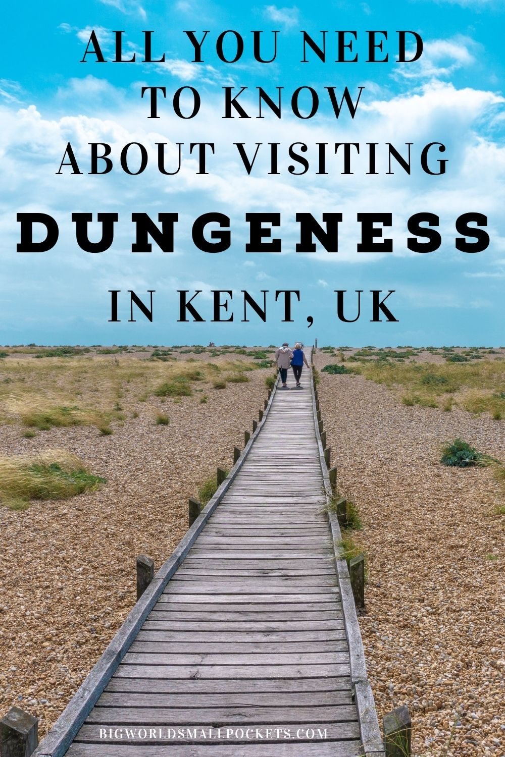 Ultimate Guide to Visiting Dungeness, Kent, UK