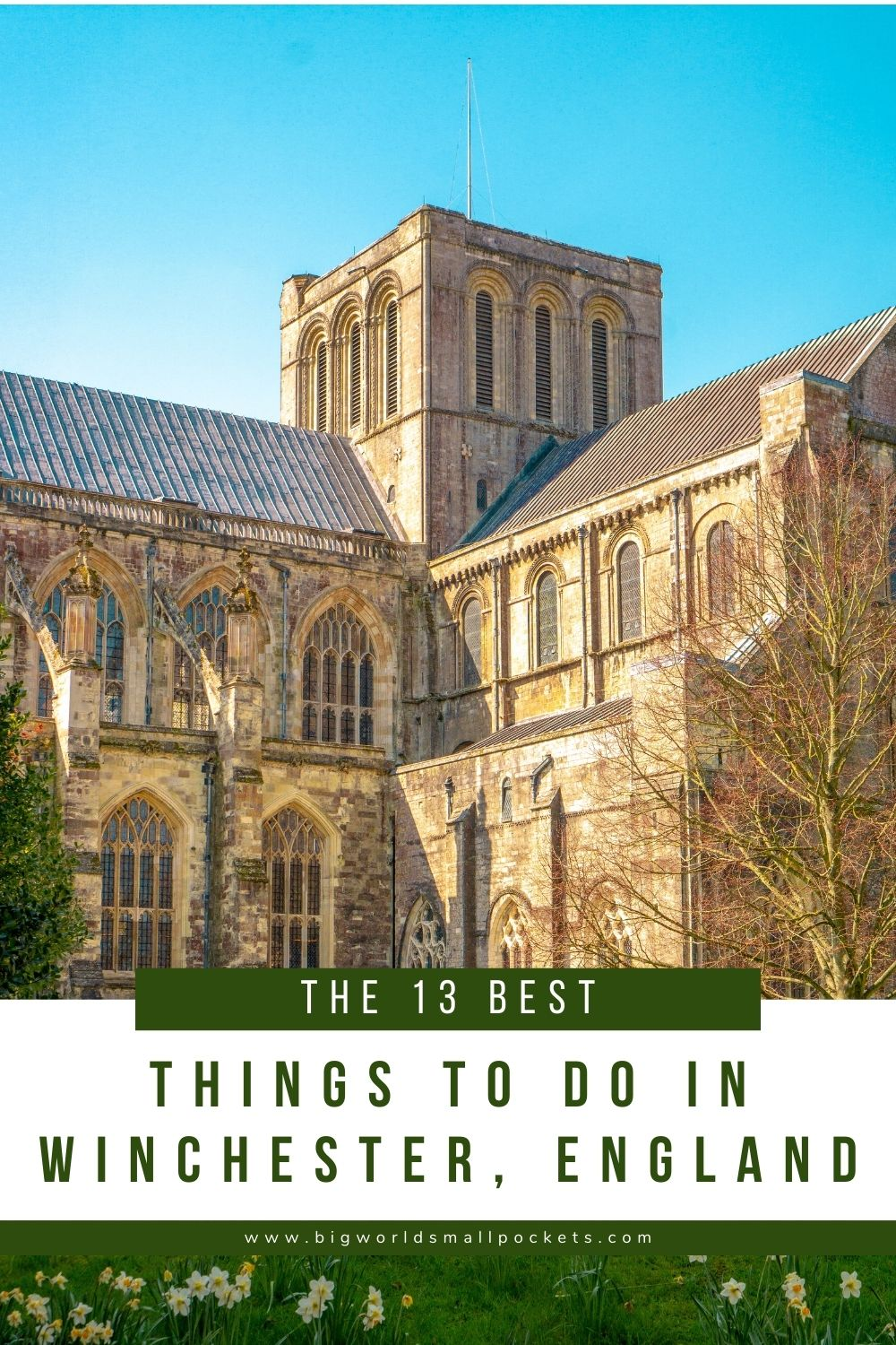 13 Best Things to Do in Winchester, England