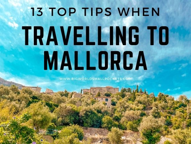 13 Top Tips When Travelling to Mallorca