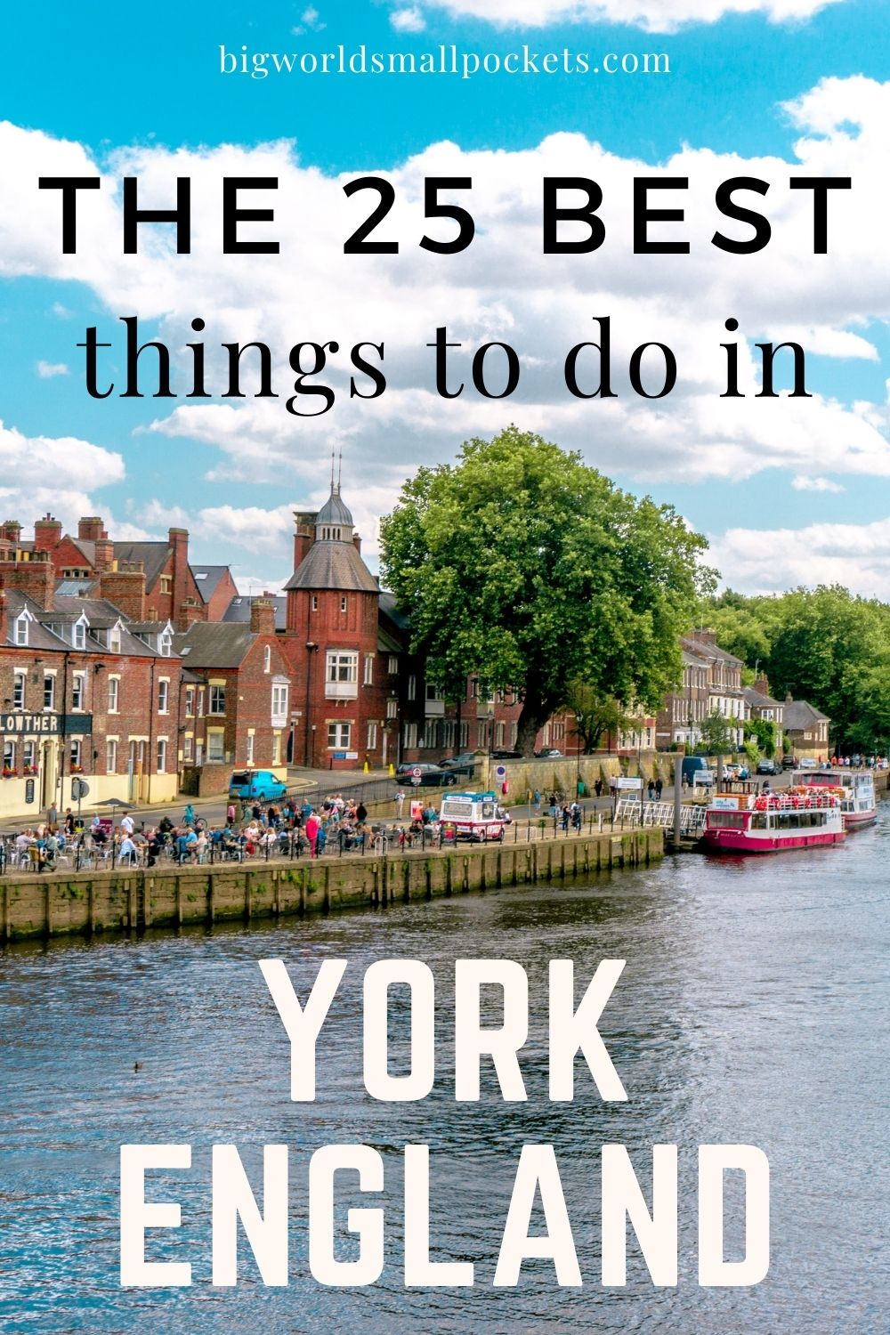 25 Top Things to Do in York, UK