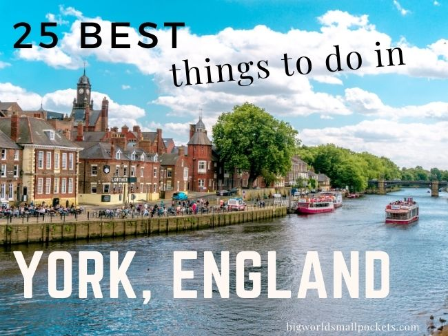 The 25 Top Things to Do in York, UK