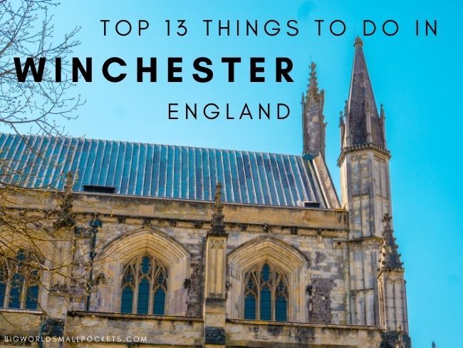 Top 13 Things To Do in Winchester, England