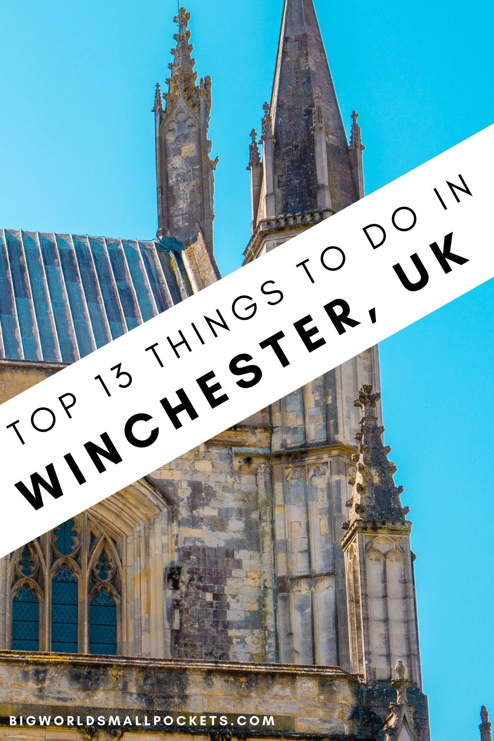 Top 13 Things To Do in Winchester, UK
