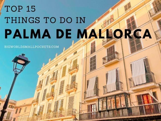 Top 15 Things to do in Palma de Mallorca