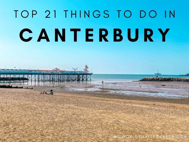 Top 21 Things To Do in Canterbury, England